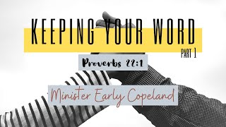Keeping Your Word (Bible Study) | Minister Early Copeland