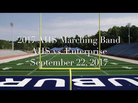 2017 Auburn High School Marching Band - AHS vs. Enterprise