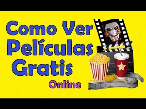 Como Ver Peliculas Online Gratis En Linea Ver Peliculas Online Gratis De Estreno Tutorial Youtube