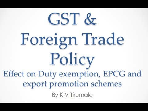 GST and Foreign Trade Policy