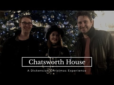Chatsworth House - A Dickensian Christmas Experience 2017