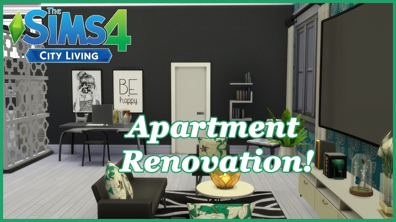 The Sims 4   City Living   Apartment Renovation!   YouTube