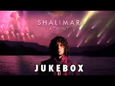 Shalimar | Jukebox | Achint