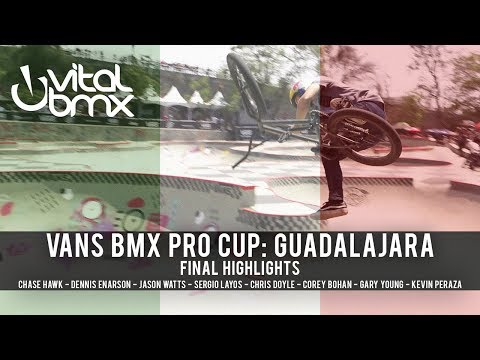 Final Highlights: Vans BMX Pro Cup - Guadalajara