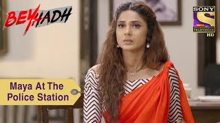 Your Favorite Character | Maya's Day At The Police Station | Beyhadh