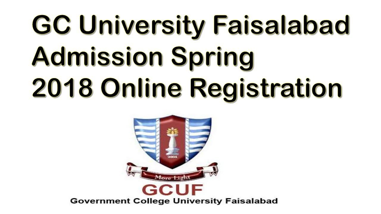 GC University Faisalabad Admission Spring 2018 | Regular/Weekend Programmes  | How To Online Apply