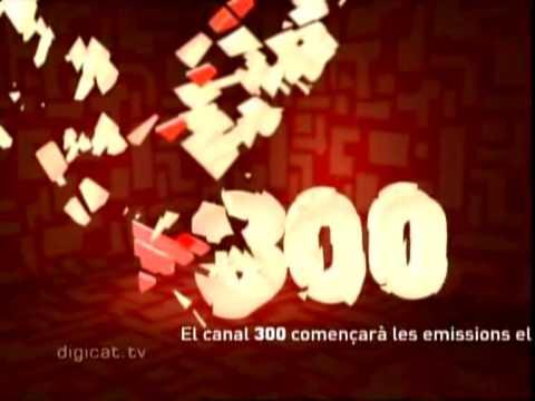 Canal 300 - 2005 - Sense fi d'emissions