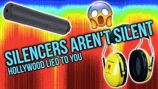 Silencers Aren't Silent! Proof Hollywood Lied to You