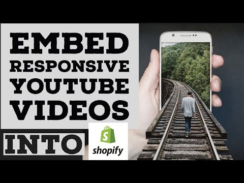 How To Embed RESPONSIVE YOUTUBE VIDEOS Into SHOPIFY Website With NO CSS CODING Experience