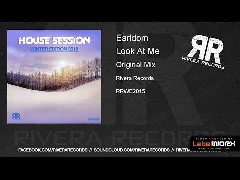 Earldom - Look At Me (Original Mix)