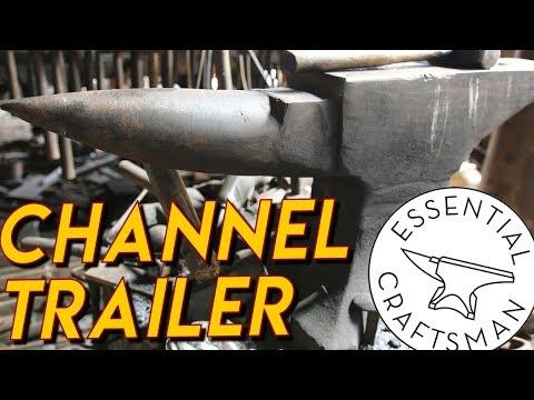 Essential Craftsman - Channel Trailer