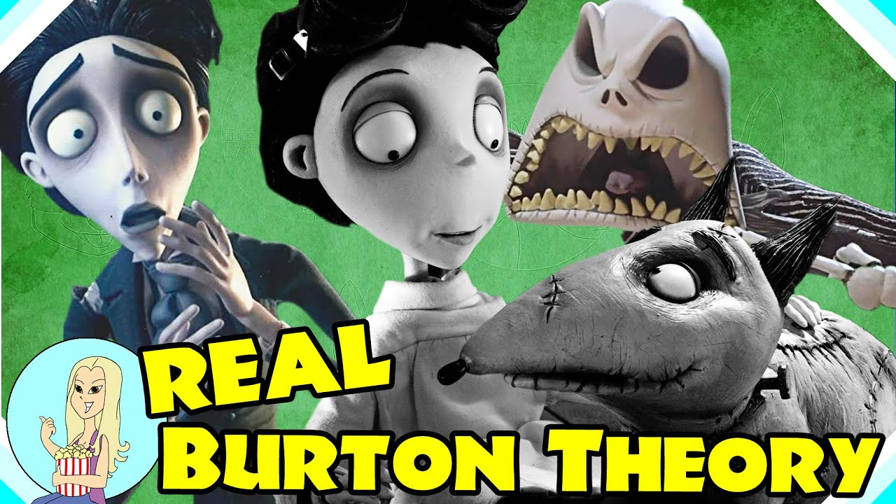 The REAL Tim Burton Theory - Corpse Bride, Frankenweenie, TNBC are Connected! (The Fangirl)