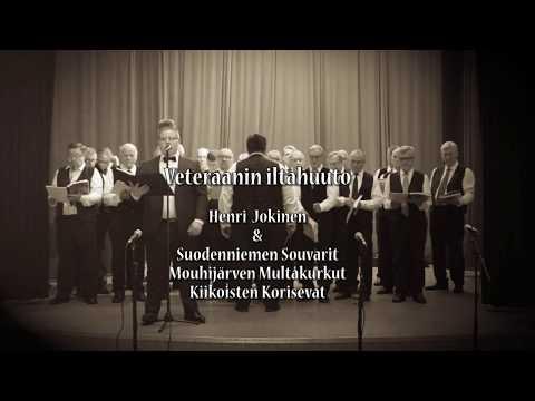 Veteraanin Iltahuuto - Henri Jokinen Ja Mieskuorot