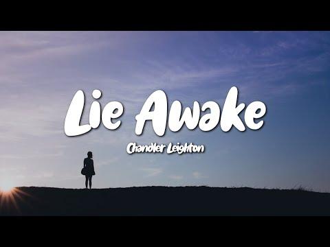 Chandler Leighton - Lie Awake (Lyrics)