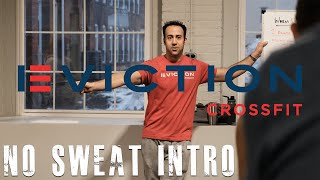 Eviction CrossFit No Sweat Intro