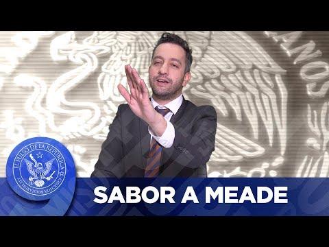 SABOR A MEADE - EL PULSO DE LA REPÚBLICA