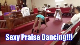 Sexy Praise Dancing?!?!