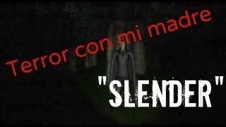 """Miedo con mi madre: """"Jugando a Slender"""""""