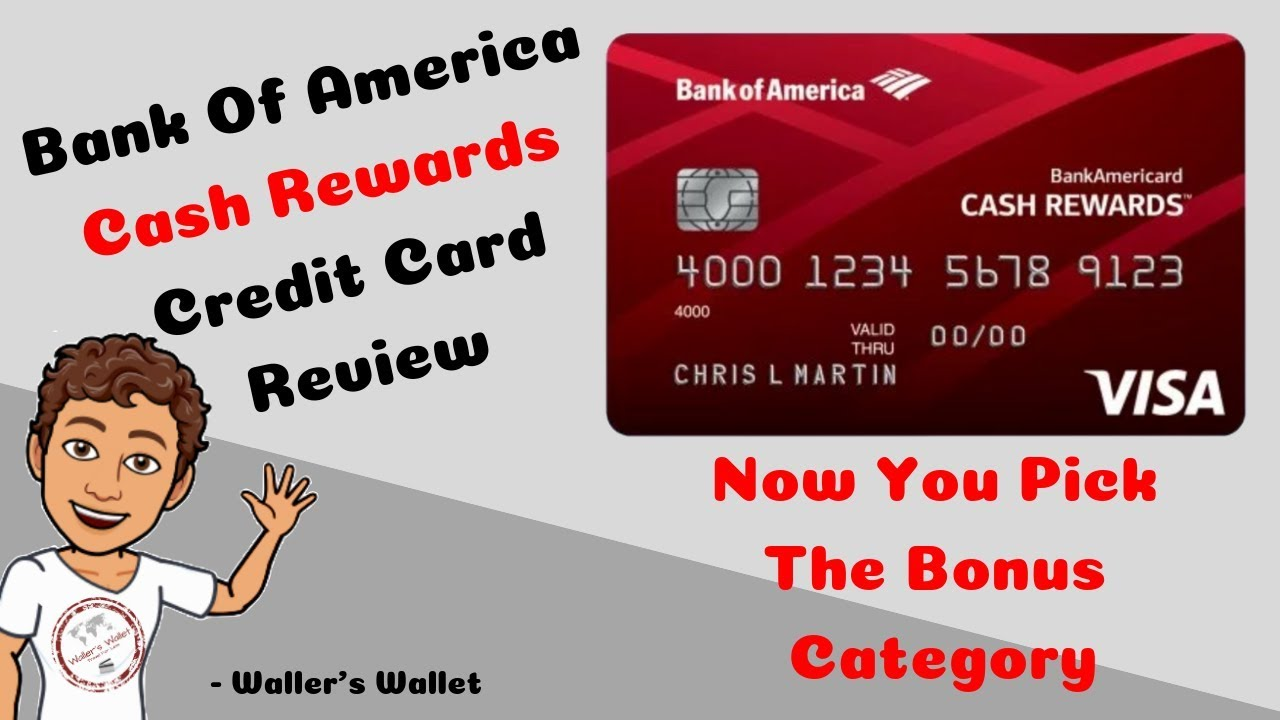 Bank Of America Cash Rewards Credit Card Review- Pick Your Category | Waller's Wallet image