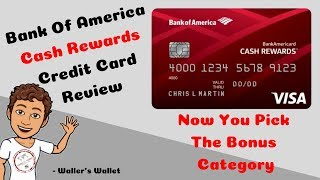 Bank Of America Cash Rewards Credit Card Review- Pick Your Category | Waller's Wallet Video