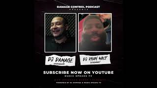 DJ Ryan Wolf Talks Cleveland Browns, Dreams 2 Reality | Damage Control Podcast | Episode 26