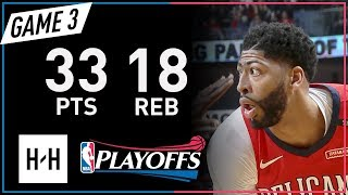 Anthony Davis Full Game 3 Highlights Warriors vs Pelicans 2018 NBA Playoffs - 33 Pts, 18 Reb!