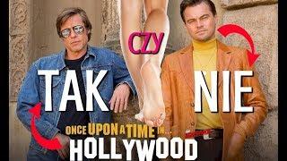 Pewnego razu... w Hollywood - recenzja - wszystko, co chcecie wiedzieć o nowym Tarantino