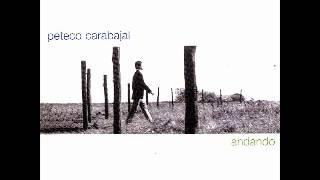 Peteco Carabajal - Yo Quiero Vivir