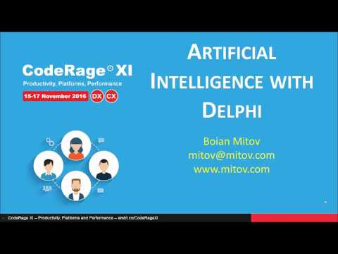 Artificial Intelligence with Delphi & C++Builder with Boian Mitov - CodeRageXI
