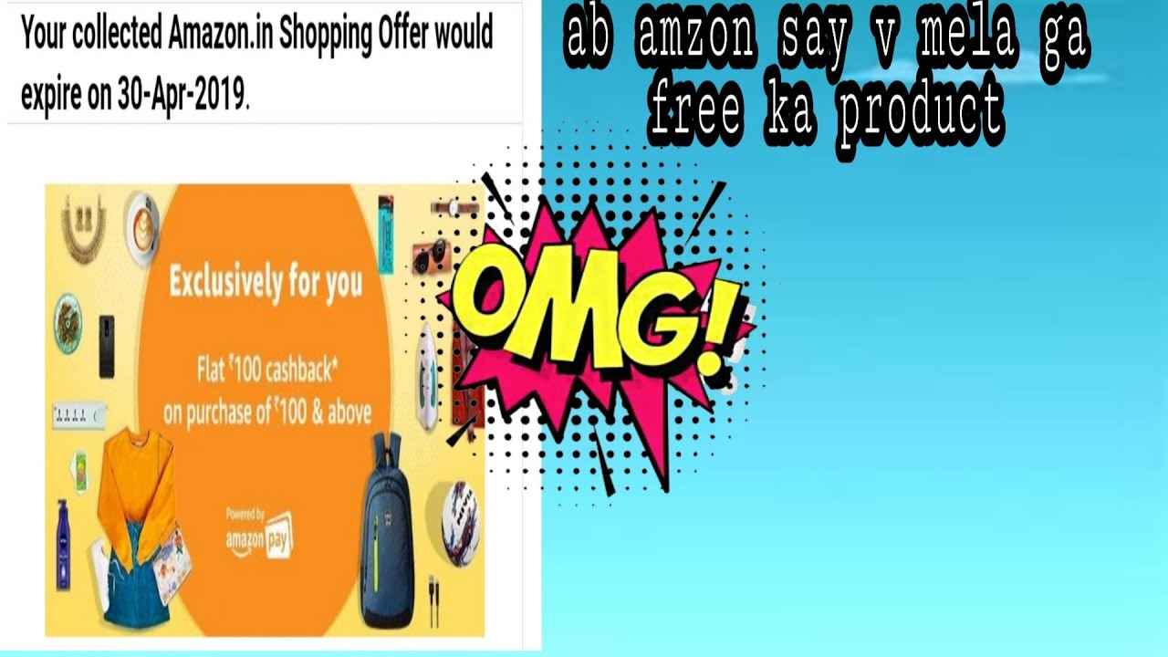 09d375ef547 get absolutely free product from Amazon! Amazon new offer 100% cashback on  every purchase