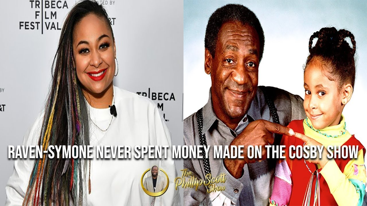 Raven-Symone Says She Hasn't Spent A Dime Of Her Cosby Show Money