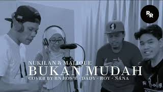 Download Bukan Mudah - Nukilan Feat. Malique (Cover Music Video) By Ronoros Feat. Nana