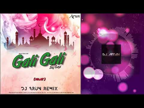 gali-gali-saj-gayi-|-naat-2019-|-arun-remix-|-hafiz-tahir-qadri