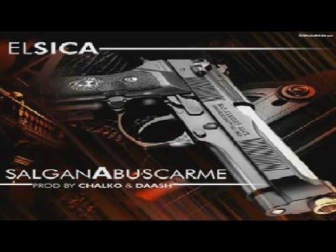 Download El Sica - Salgan A Buscarme