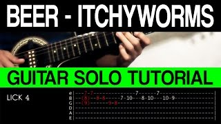Beer Itchyworms INTRO + GUITAR SOLO + OUTRO Tutorial (WITH TAB)