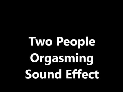 Two People Orgasming Sound Effect