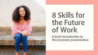 8 Skills for the Future of Work with Zanele Njapha