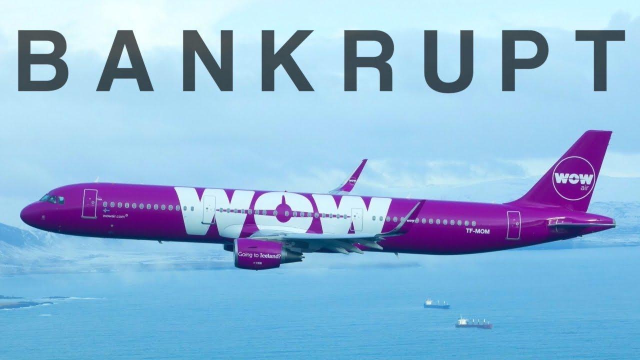 Bankrupt - WOW Air