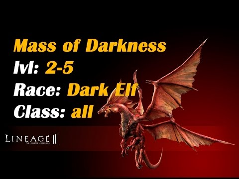 Lineage 2 Interlude - Quest - Mass Of Darkness