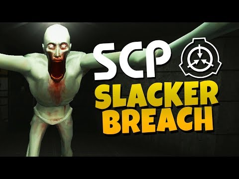 S.C.P - Slacker Containment and Protection - Slacker Breach
