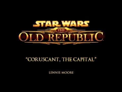 Coruscant, The Capital - The Music of STAR WARS: The Old Republic