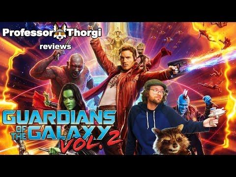 Guardians of the Galaxy Vol 2 - Thorgi Reviews