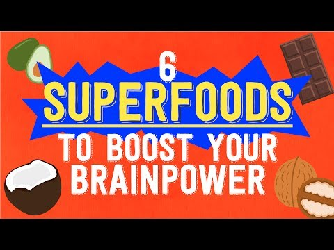 6 SUPERFOODS That Will Boost Your Brainpower