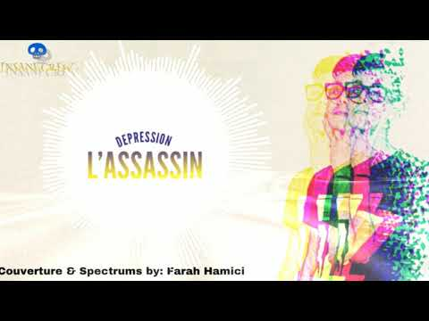 LASSASSIN  DepreSSion  audio Officiel 2018 { INSANE }