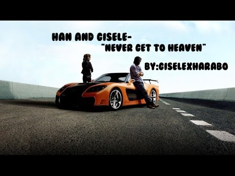 "Han and Gisele-""Never get to heaven By:giselexharabo{My edit}"