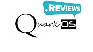 Review On QuarkOS