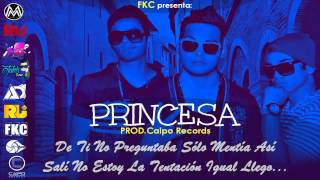 Princesa - FKC (Original) ►NEW ® BACHATA ROMANTICA 2015 ◄