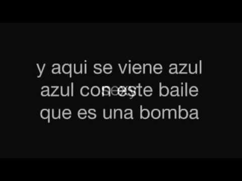 La Bomba - Azul Azul lyrics