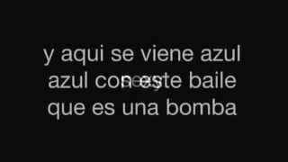 La Bomba - Azul Azul lyrics