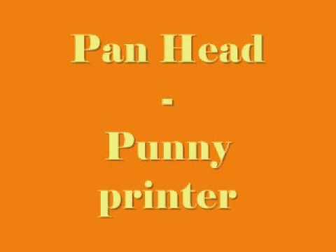 Pan Head - Punny Printer